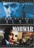 Out of the Blue & Mobwar (Double Feature)