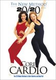 The New Method 20/20 Series: Core Cardio