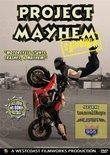 Project Mayhem: California