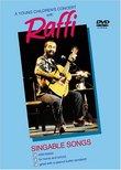 A Raffi: A Young Children's Concert with Raffi