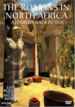 The Romans in North Africa: A Journey Back in Time (Lost Treasures of the Ancient World)