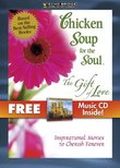 Chicken Soup for the Soul: The Gift of Love with Bonus CD: Greatest Movie Classics V.1