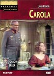 Carola (Broadway Theatre Archive)
