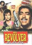 Mi Revolver Es La Ley