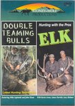 Hunting With Pros: Elk & Double Teaming Bulls
