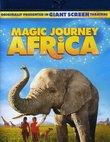 Magic Journey to Africa [Blu-ray]