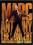 Marc Anthony - The Concert from Madison Square Garden