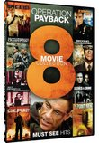 Operation: Payback - 8 Movie Collection