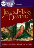 ABC News Presents - Jesus Mary and DaVinci