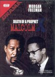 Death of a Prophet Malcolm