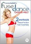 Tracey Mallett's Fuse Dance Cardio Melt