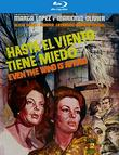 Hasta El Viento Tiene Miedo (Even The Wind Is Afraid) [Blu-ray]