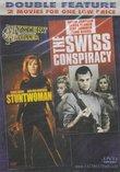 Stuntwoman / The Swiss Conspiracy [Slim Case]