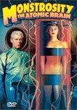 Monstrosity: The Atomic Brain