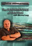 The Fundamentals of Painting with Michael Lang