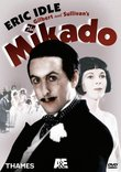 Gilbert & Sullivan - The Mikado / Eric Idle, Lesley Garrett, Richard Van Allan, Felicity Palmer, Richard Angas, Bonaventura Bottone, Susan Bullock, English National Opera
