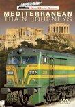 Great Railroad Adventures: Mediterranean Train Journeys