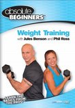 Absolute Beginners Fitness: Weight Training with Jules Benson & Phil Ross