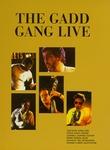 The Gadd Gang Live