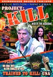 Grindhouse Double Feature: Project: Kill (1976) / Trained to Kill: USA (1973)