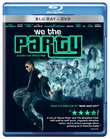 We The Party Blu-ray/DVD