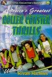 America's Greatest Roller Coaster Thrills: The Ultimate Scream Machines