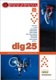 Dig 25 (White Knuckle Extreme)