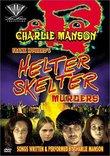The Helter-Skelter Murders