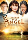 Touched By an Angel: The Fifth Season