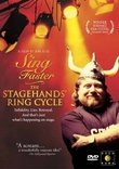 Sing Faster - The Stagehands' Ring Cycle