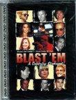 Blast 'Em: A Celebrity Stakeout!