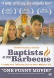 BAPTISTS AT OUR BARBECUE