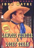 Lawless Frontier / Lucky Texan