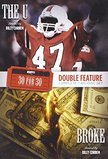ESPN Films 30 for 30 Double Feature: Broke and The U