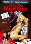 Maria's B-Movie Mayhem: Mardi Gras Massacre