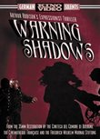 Warning Shadows - A Nocturnal Hallucination