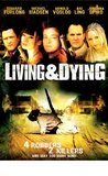Living & Dying