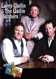 Live at Billy Bob's Texas: Larry Gatlin and the Gatlin Brothers