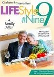 Graham Kerr Lifestyle #9 Vol. 2 A Family Affair