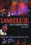 Tangoloco & Daniel Garcia: Live in Buenos Aires