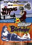 Wrong Rut / Birthright