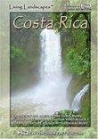 Living Landscapes HD Costa Rica (Standard Definiton Version)