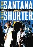 Carlos Santana & Wayne Shorter - Live at Montreux (1988)