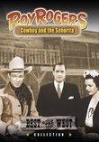 Roy Rogers - Cowboy and the Senorita