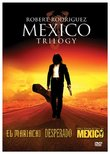 Robert Rodriguez Mexico Trilogy (El Mariachi / Desperado / Once Upon A Time In Mexico)