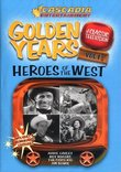 Golden Years Of Classic Television: Heroes Of The West, Vol. 1: Annie Oakley / Roy Rogers / The Cisco Kid / Jim Bowie