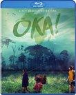 Oka! [Blu-ray]