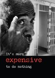It's More Expensive to do Nothing