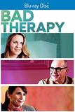 Bad Therapy [Blu-ray]