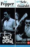 Jazz Casual - Art Pepper and Vince Guaraldi & Bola Sete